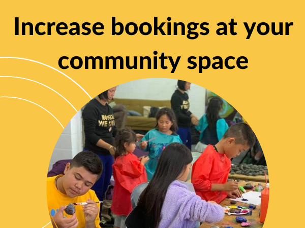 How to increase bookings at your community centre